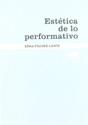 9788415289180: Estética de lo performativo