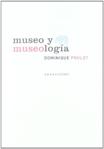 MUSEO Y MUSEOLOGIA: Dominique Poulot