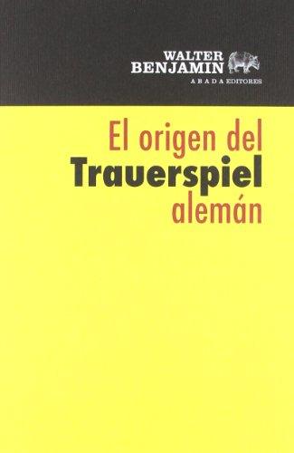 9788415289289: El origen del Trauerspiel alemán (LECTURAS DE FILOSOFÍA)