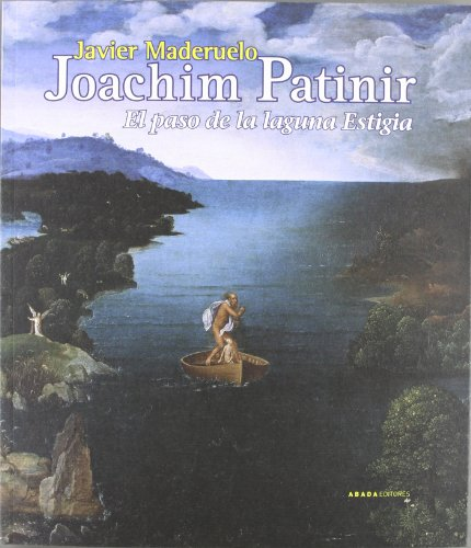 9788415289326: Joachim Patinir: El paso de la laguna Estigia (Lecturas de Historia del Arte)
