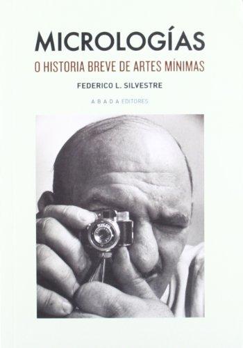 9788415289333: Micrologías: o historia breve de artes mínimas (Lecturas de estética)
