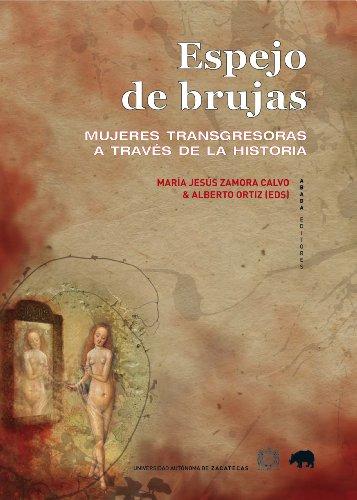 9788415289401: Espejo de brujas: Mujeres transgresoras a través de la historia (LECTURAS DE HISTORIA)