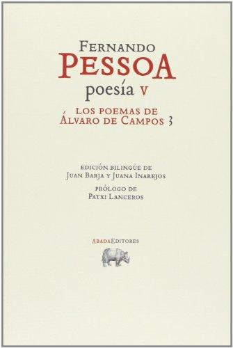 9788415289739: Los Poemas De Álvaro De Campos 3. Poesia V (Obras. FERNANDO PESSOA)