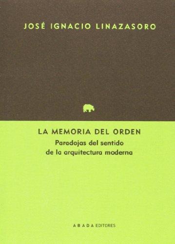 9788415289807: La memoria del orden