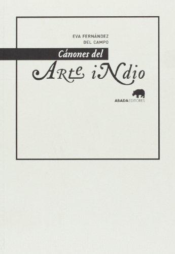 9788415289845: Cánones Del Arte Indio (Referencias de arte)