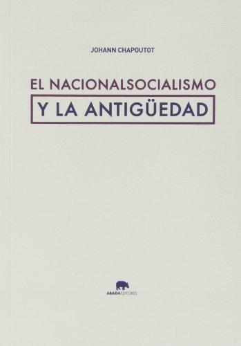 9788415289876: El nacionalsocialismo y la Antigüedad