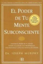 9788415292012: El poder de tu mente subconsciente / The Power of Your Subconscious Mind (Spanish Edition)