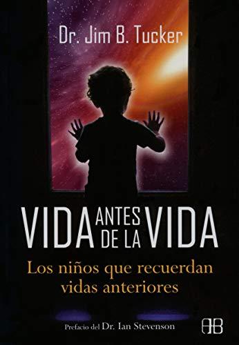 9788415292074: Vida antes de la vida: Los niños que recuerdan vidas anteriores