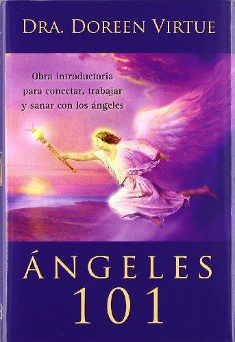 9788415292081: Ángeles 101 / Angels 101: Obra Introductoria Para Conectar, Trabajar Y Sanar Con Los Ángeles (Spanish Edition)