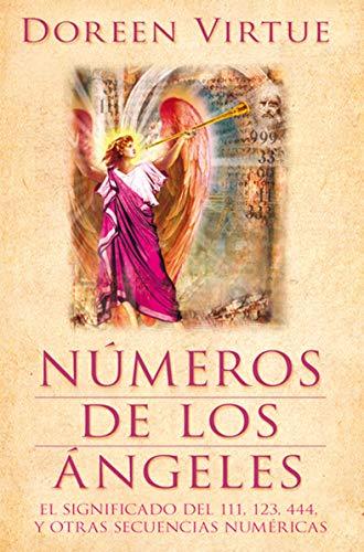 9788415292135: Números de los ángeles: el significado del 111, 123, 444, y otras secuencias numéricas