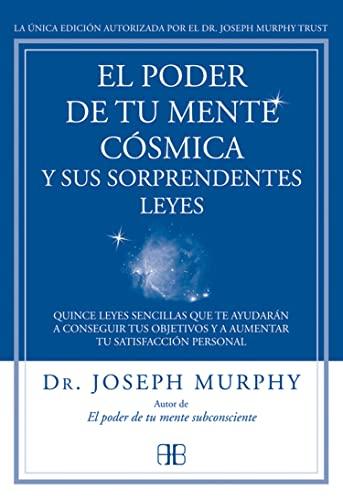 9788415292319: Poder de tu mente cósmica y sus sorprendentes leyes, El