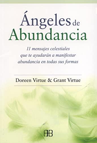9788415292418: Ángeles de abundancia : 11 mensajes celestiales que te ayudarán a manifestar abundancia en todas sus formas