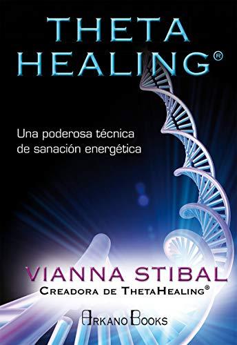 9788415292517: Theta healing. Una poderosa técnica de sanación energética