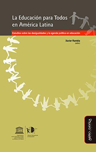 9788415295006: La educación para todos en América Latina : estudios sobre las desigualdades y la agenda política en educación