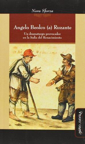 9788415295105: Angelo Beolco (A) Ruzante. Un Dramaturgo En La Italia Del Renacimiento