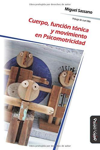 9788415295631: Cuerpo, función tónica y movimiento en Psicomotricidad (Spanish Edition)