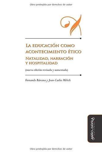 Educacion Como Acontecimiento Etico: Fernando, Mèlich, Joan-Carles