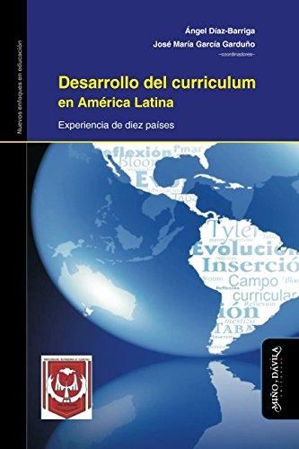 9788415295709: Desarrollo del curriculum en América Latina. Experiencia de diez países (Spanish Edition)