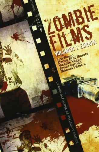 Zombie Films Vol. I: Europa (Línea Z): Pueyo, Javi; [et