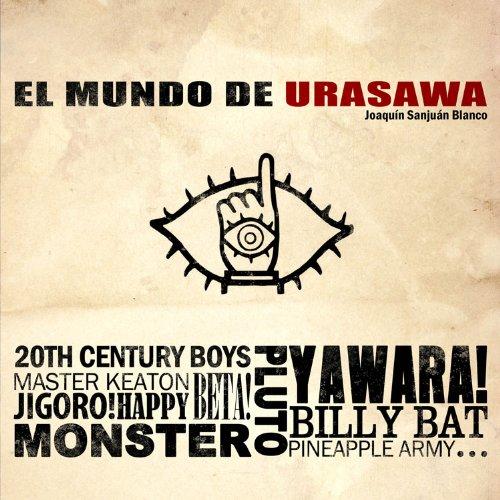 El mundo de Urasawa (Paperback): Joaquín Sanjuán Blanco