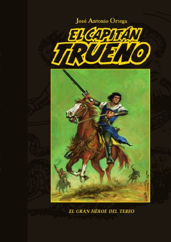 9788415296577: El Capitán Trueno: El gran héroe del tebeo