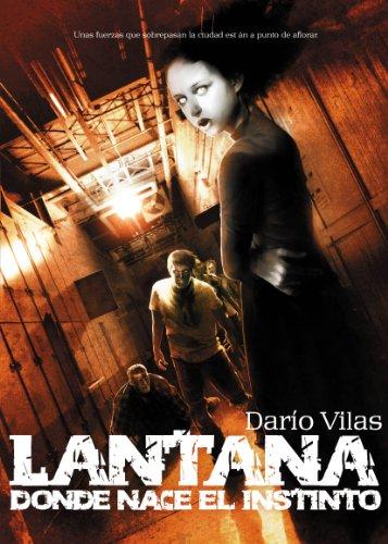 9788415296683: Lantana: donde nace el instinto (Línea Z)