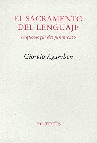 9788415297246: El sacramento del lenguaje. Arqueología del juramento