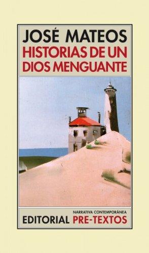 HISTORIAS DE UN DIOS MENGUANTE: José Mateos