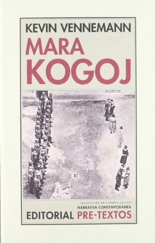 9788415297581: Mara Kogoj (Narrativa Contemporánea)
