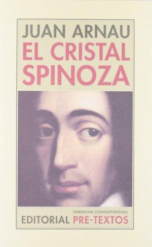 El cristal Spinoza (Paperback): Juan Arnau Navarro