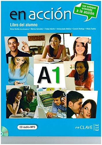 9788415299004: En Accion: Libro Del Alumno + CD A1 (A1) (Spanish Edition)