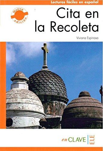 Cita en La Recoleta (Nivel 3 - B2: 1700 palabras): ESPINOSA, Viviana