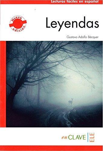 Leyendas (Nivel 1 - A1/A2: 500 palabras): BECQUER, Gustavo Adolfo