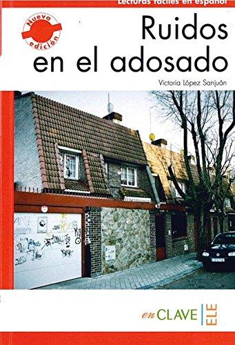 9788415299165: Ruidos en el adosado (A1-A2) (Lecturas fáciles en español para adultos - nueva edición)