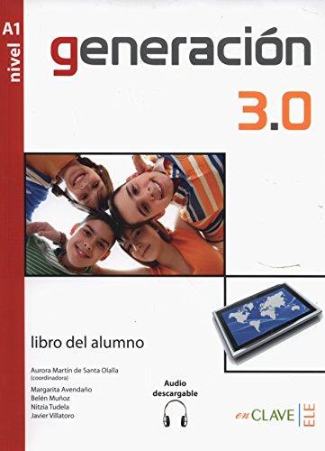9788415299202: Generacion 3.0: Libro Del Alumno A1 (Spanish Edition)