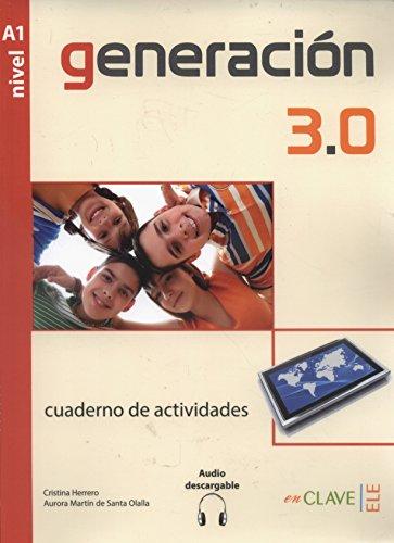 9788415299219: Generation 3.0. Cuaderno de actividades. Con espansione online. Per le Scuole superiori: Generación 3.0 - Cuaderno de actividades (A1) + audio descargable