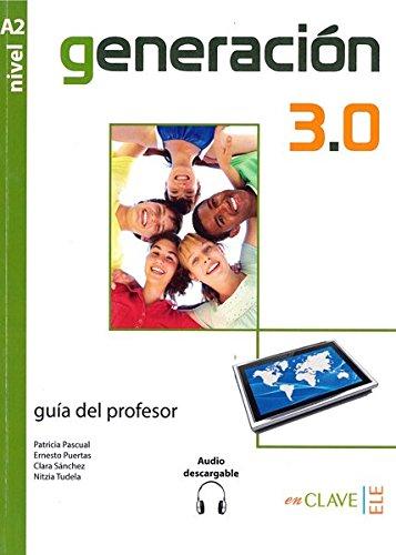 9788415299301: Generacion 3.0: Guia Del Profesor + Audio Descargable A2