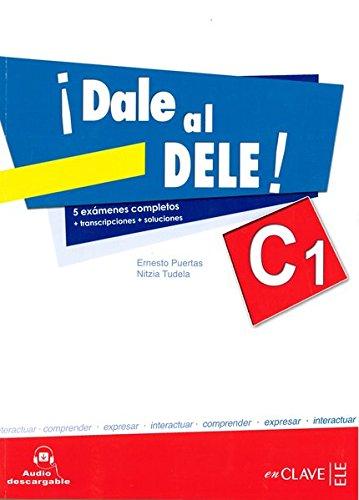 9788415299400: Dale Al Dele! Libro C1 con Audio Descargable [Lingua spagnola]: Libro C1 + audio descargable