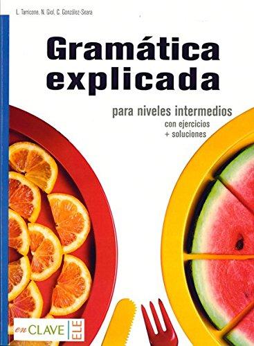 9788415299424: Gramática explicada, para niveles intermedios