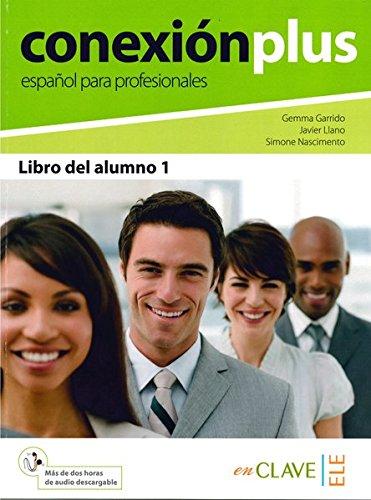 9788415299431: Conexion Plus - Espanol Para Profesionales: Libro Del Alumno B1-B2 + Audio Descargable (Spanish Edition)