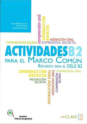 9788415299622: Actividades para el MCER B2 + audio (Nueva edición) (El Marco)