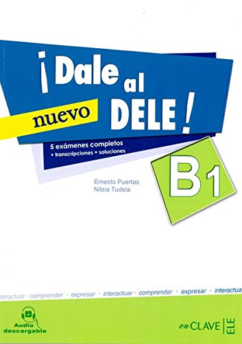 9788415299660: !!Dale Al Dele!: Libro B1 + Audio Descargable (Spanish Edition)