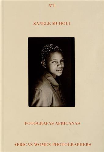 9788415303466: Zanele Muholi - Africa Women Photographers (Fotografas Africanas / African Women Photographers)