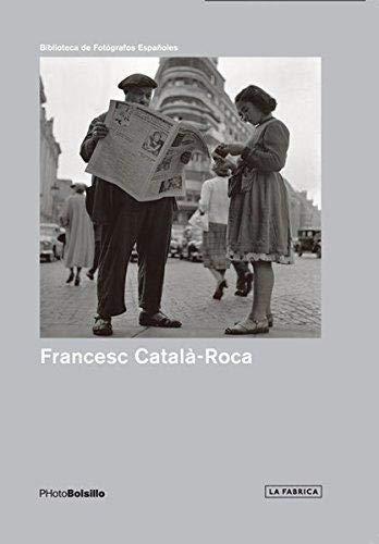9788415303633: Francesc Catalá Roca: Una mirada necesaria (Photobolsillo)
