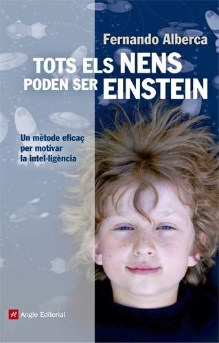 9788415307150: Tots els nens poden ser Einstein: Un mètode eficaç per motivar la intel·ligència (Inspira)