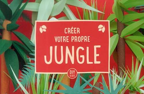 9788415308690: Creer votre propre jungle (DIY Kids)