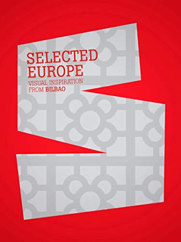 Selected Europe: Visual Inspiration from Bilbao (Hardback): Index Book