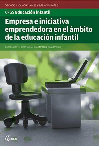 9788415309055: Empresa e iniciativa emprendedora en el ámbito de la educación infantil (CFGS EDUCACIÓN INFANTIL) - 9788415309055