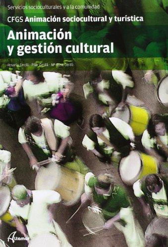 9788415309079: Animación y gestión cultural (CFGS ANIMACIÓN SOCIOCULTURAL Y TURÍSTICA)