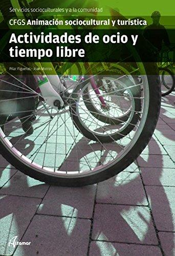 Actividades de ocio y tiempo libre CFGS Animación sociocultural turística: Pilar ...